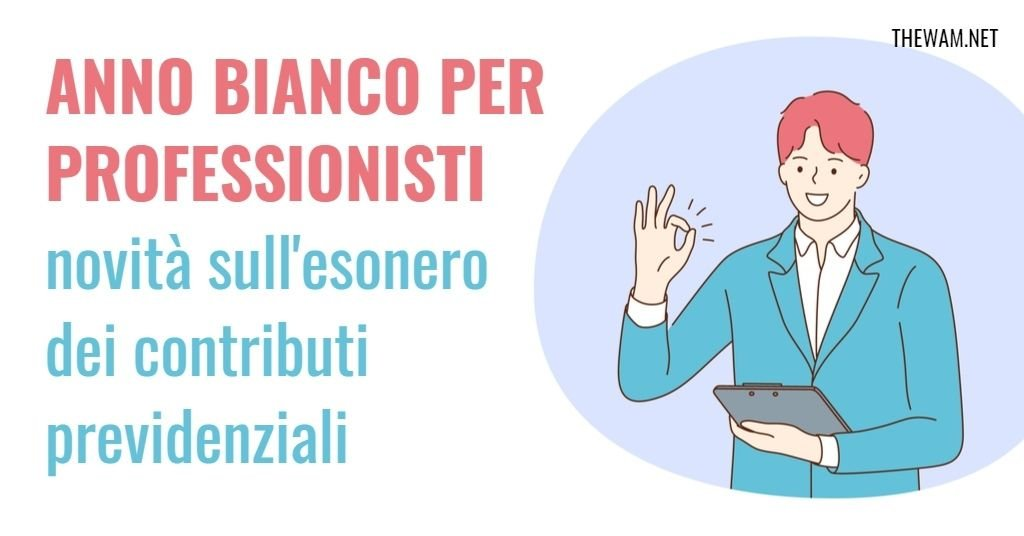 Anno Bianco 2021, esonero professionisti: news dal ministero