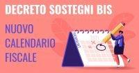 Decreto Sostegni bis, ufficiale il nuovo calendario fiscale