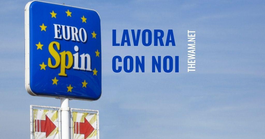 Eurospin lavora con noi: posizioni aperte a luglio 2021