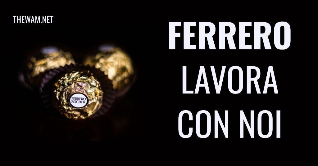 Ferrero lavora con noi: posizioni aperte a luglio 2021