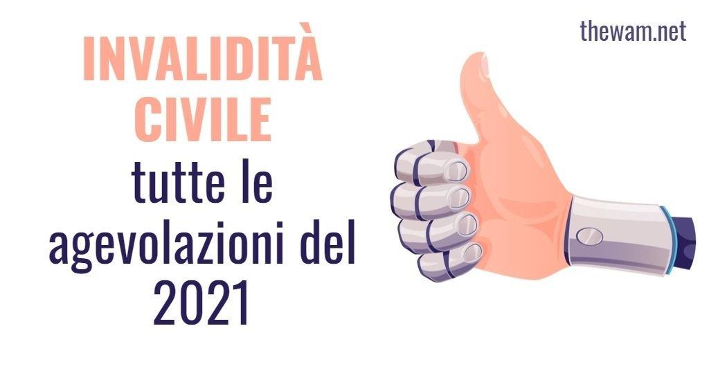 Invalidità Civile e 104, tutte le agevolazioni fiscali 2021