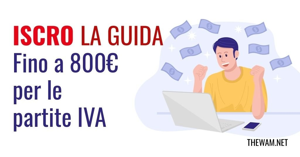 Iscro Inps, ufficiale: 800€ per Partite IVA. Come averli
