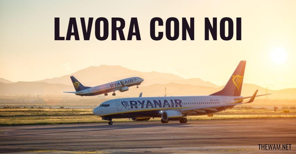 Ryanair lavora con noi: posizioni aperte a luglio 2021