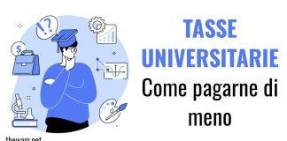Tasse universitarie, come pagarne di meno