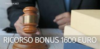 Bonus 1600 euro: quando si può fare ricorso