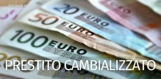 Prestiti per cattivi pagatori cambializzati: convengono davvero?