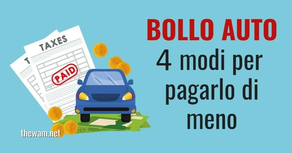Bollo auto, 4 modi legali per pagarlo meno (o non pagarlo)