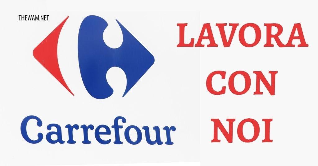 Carrefour lavora con noi: posizioni aperte a agosto 2021