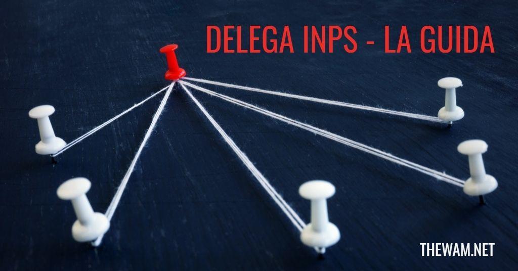 Delega Inps attiva dal 16 agosto. Moduli e guida completa