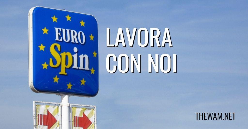 Eurospin lavora con noi: posizioni aperte a agosto 2021