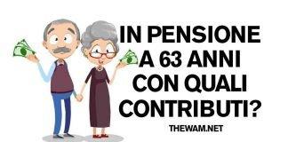 In pensione a 63 anni, vediamo con quali contributi