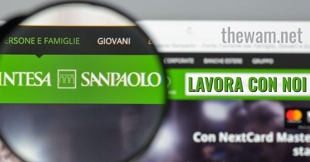 Intesa Sanpaolo lavora con noi: posizioni aperte a agosto 2021