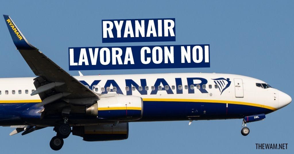 Ryanair lavora con noi: posizioni aperte a agosto 2021