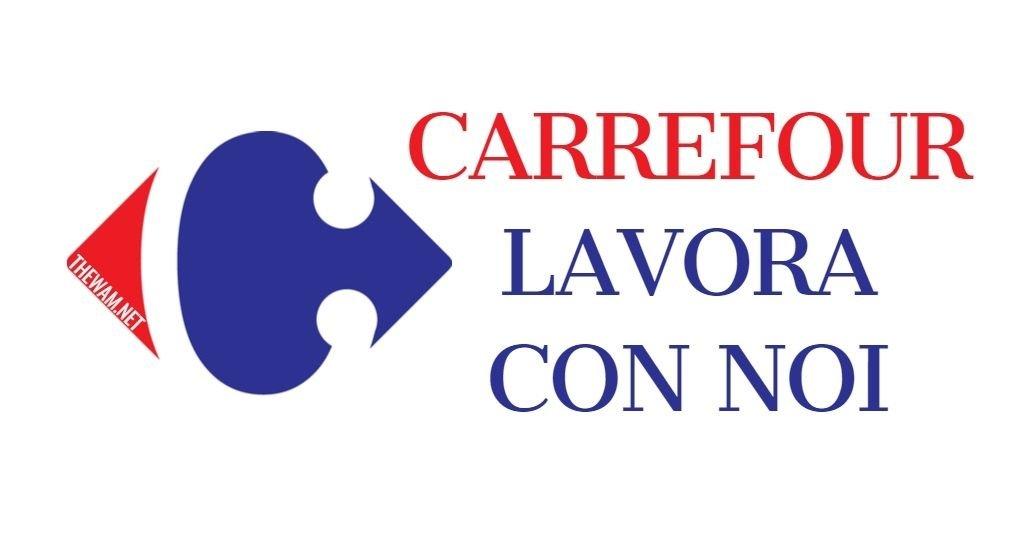 Carrefour lavora con noi: posizioni aperte a settembre 2021