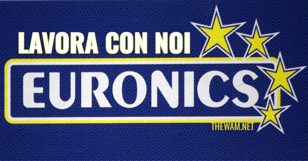 Euronics lavora con noi: posizioni aperte a settembre 2021