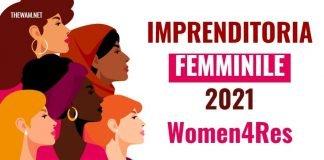 Imprenditoria femminile 2021, Women4RES: domande entro il 30