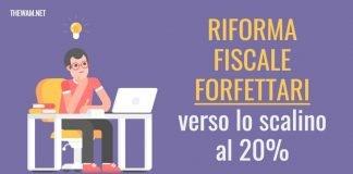Riforma fiscale forfettari 2021, scatta il limite del 20%?