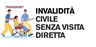 Invalidità civile anche senza la visita diretta