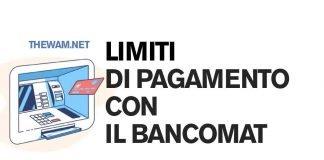 Qual è il limite di pagamento con il Bancomat?