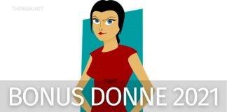 Bonus donne 2021: quali sono le agevolazioni attive