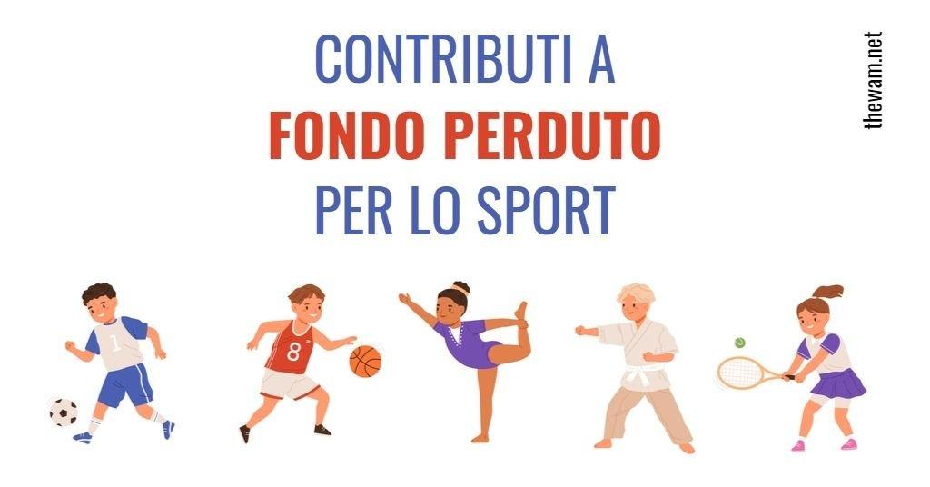 Contributo a Fondo Perduto Sport: arrivano altri 50 milioni