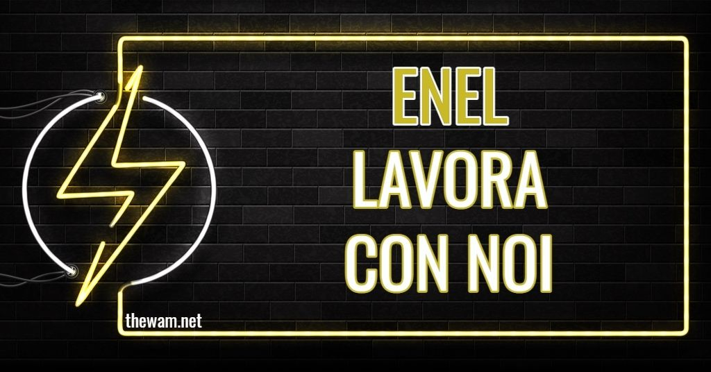 Enel lavora con noi: posizioni aperte a ottobre 2021
