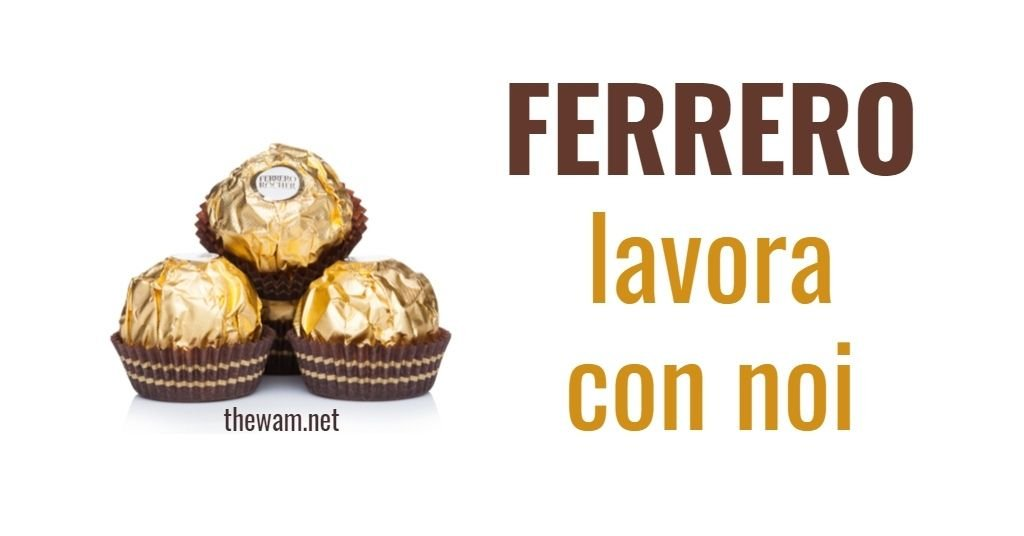 Ferrero lavora con noi: posizioni aperte a ottobre 2021