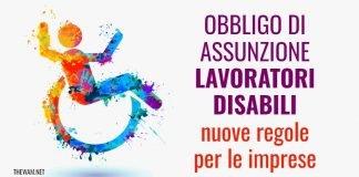 Obbligo assunzione disabili 2021: nuove regole e sanzioni