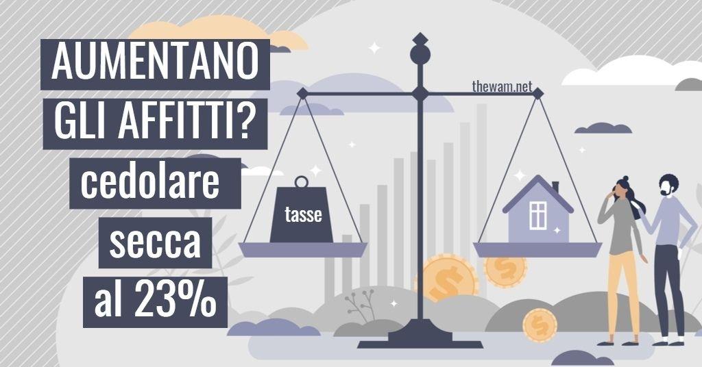Riforma fiscale 2021 e affitti: cedolare secca al 23%?