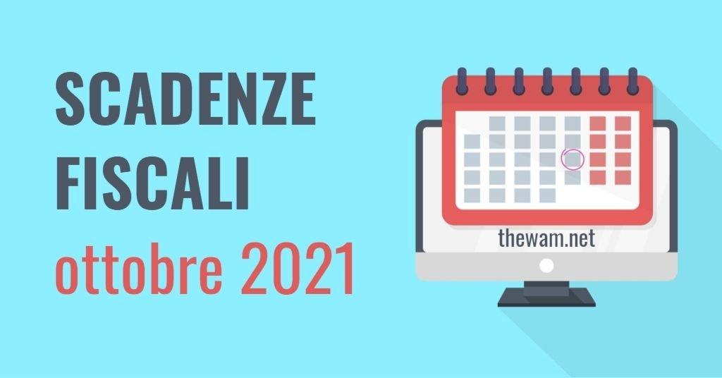 Scadenze fiscali di ottobre 2021
